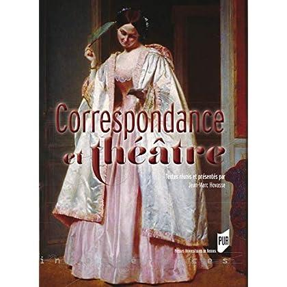 Correspondance et théâtre (Interférences)