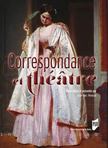 Couverture du livre Correspondance et théâtre (Interférences)