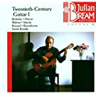 Julian Bream Edition Vol. 12 (Gitarrenmusik des 20. Jahrhunderts Vol. 1)