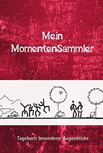 Mein MomentenSammler: Tagebuch besonderer Augenblicke - Geburtstag Meinen Buchen