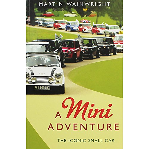 Price comparison product image A Mini Adventure - 50 Years of the Iconic Small Car