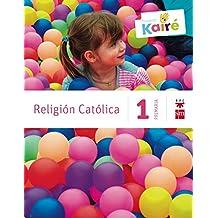 Religión católica. 1 Primaria. Kairé - 9788467568073