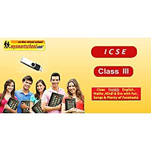 Class Third (III rd) ICSE Board USB Pendrive Course (Engilsh Maths Hindi Evs) with FUN Songs Plenty of FUNSHEETS All Lessons are Interactive Multimedia Video Lessons with multiple Questions on the basis of ICSE Evaluation