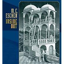 M. C. Escher: Inside Out 2012 Calendar