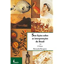 Sete lições sobre as interpretações do Brasil (Portuguese Edition)