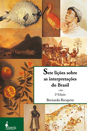 Sete lições sobre as interpretações do Brasil (Portuguese Edition) por Bernardo Ricupero