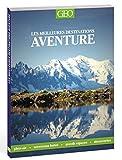Géo aventure - Les meilleures destinations