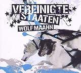 Songtexte von Wolf Maahn - Vereinigte Staaten