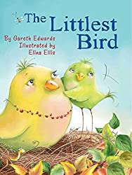 The Littlest Bird by Gareth Edwards (2015-05-05)
