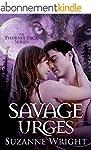 Savage Urges (The Phoenix Pack Series...