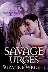 Savage Urges (The Phoenix Pack Series Book 5) (English Edition)