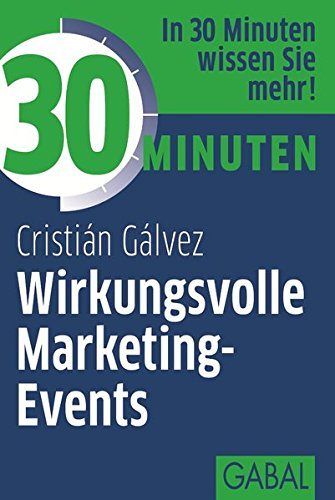 30 Minuten Wirkungsvolle Marketing-Events