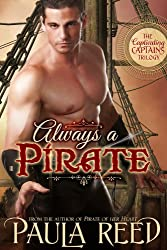 Always a Pirate (Captivating Captains Book 2)