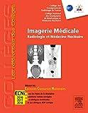 Imagerie médicale - Radiologie et médecine nucléaire. Réussir les ECNi