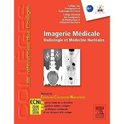 Imagerie médicale: Radiologie et médecine nucléaire. Réussir les ECNi