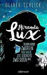 Miranda Lux: Denken heißt zweifeln oder warum jede Geschichte zwei Seiten hat