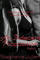 An Indecent Proposition Part II