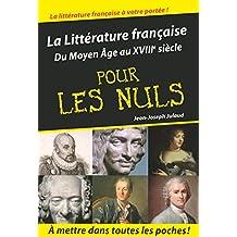 Littérature française Tome 1 poche pour les nuls (01)