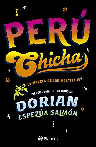 Perú Chicha por Rubén Espezúa