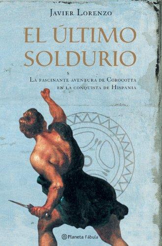 El último soldurio (Fc) por Javier Lorenzo