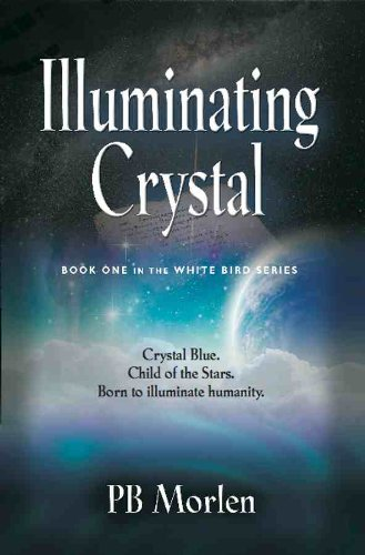 illuminating-crystal-book-one-in-the-white-bird-series-english-edition