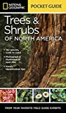 National Geographic Pocket Guide to Trees and Shrubs of North America (National Geographic Guide)