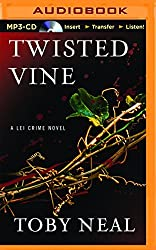 Twisted Vine (Lei Crime) by Toby Neal (2015-08-25)