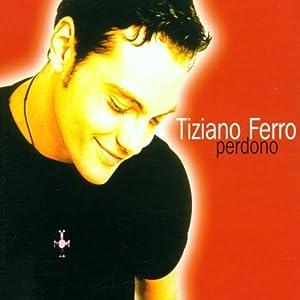 Tiziano Ferro - Perdono (CDS)