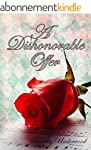 A Dishonorable Offer: An Elizabeth an...