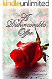 A Dishonorable Offer: An Elizabeth and Darcy Story
