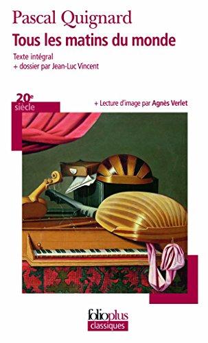Tous les matins du monde (Folioplus classiques) por Pascal Quignard