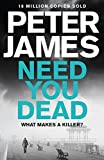 Need You Dead (Roy Grace Book 13) (kindle edition)