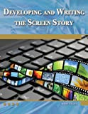 Image de Developing and Writing the Screen Story