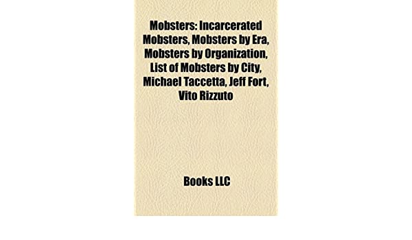Amazon in: Buy Mobsters: Incarcerated Mobsters, Mobsters by