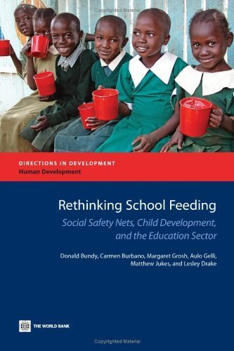 Rethinking School Feeding, Social Safety Nets and the Education Sector (Directions in Development) by Donald Bundy (2009-06-02)