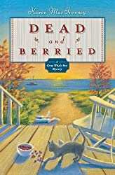 Dead and Berried (Gray Whale Inn Mystery ) by Karen MacInerney (2007-02-08)