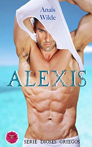 Alexis (Serie Dioses Griegos nº 1) por Anaïs Wilde