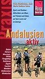 Reise Know-How Praxis: Andalusien Aktiv: Tipps für aktive Erholung und sportliche Abwechslung - Petra Neukirchen, José M Calvo