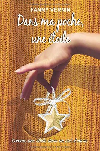 Dans ma poche, une étoile: Comme une étoile dans un ciel d'encre