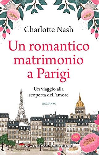 Un romantico matrimonio a Parigi di [Nash, Charlotte]