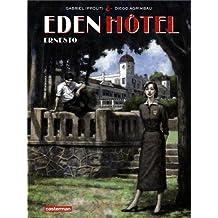 Eden Hôtel, Tome 1 : Ernesto