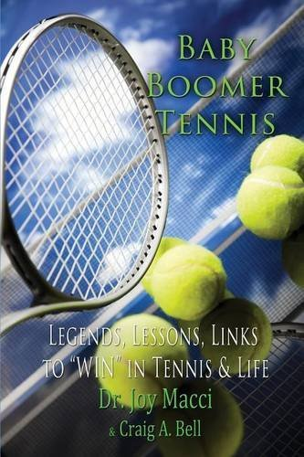 Baby Boomer Tennis by Joy Macci (2014-12-18)
