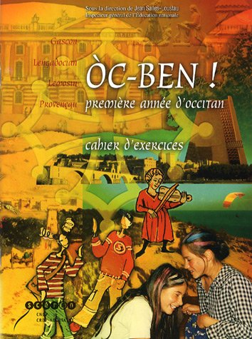 Oc-ben ! Première année d'occitan : Cahier d'exercices (1CD audio) par Collectif