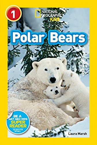 National Geographic Kids Readers: Polar Bears (National Geographic Kids Readers: Level 1 )