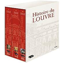 Histoire du Louvre (3 volumes sous coffret)