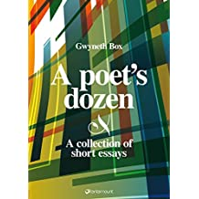 A poet's dozen: a collection of short essays