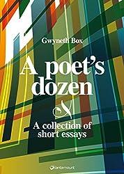 A poet's dozen: a collection of short essays