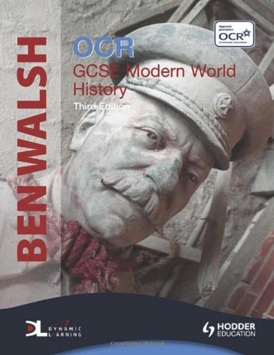 Modern World History: Ocr/Gcse (Dynamic Learning) by Ben Walsh (2009-10-05)