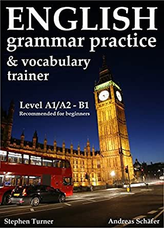 English Practice Book and Vocabulary Trainer, (grammar exercise book