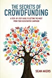 The Secrets of Crowdfunding (English Edition)